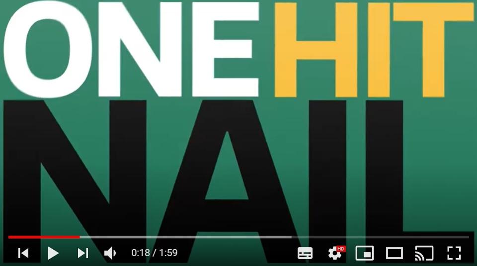 One Hit Nail Challenge: Heat 1